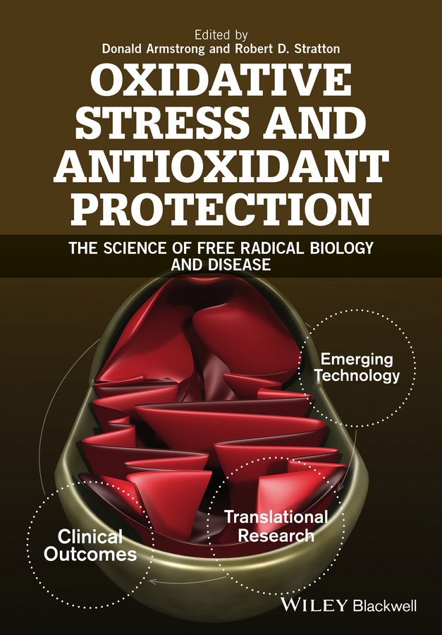 Armstrong, Donald - Textbook of Oxidative Stress and Antioxidant Protection: The Science of Free Radical Biology and Disease, e-bok