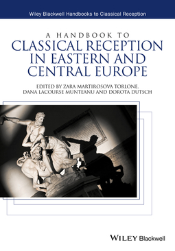 Dutsch, Dorota - A Handbook to Classical Reception in Eastern and Central Europe, ebook