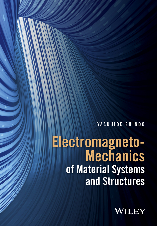Shindo, Yasuhide - Electromagneto-Mechanics of Material Systems and Structures, ebook