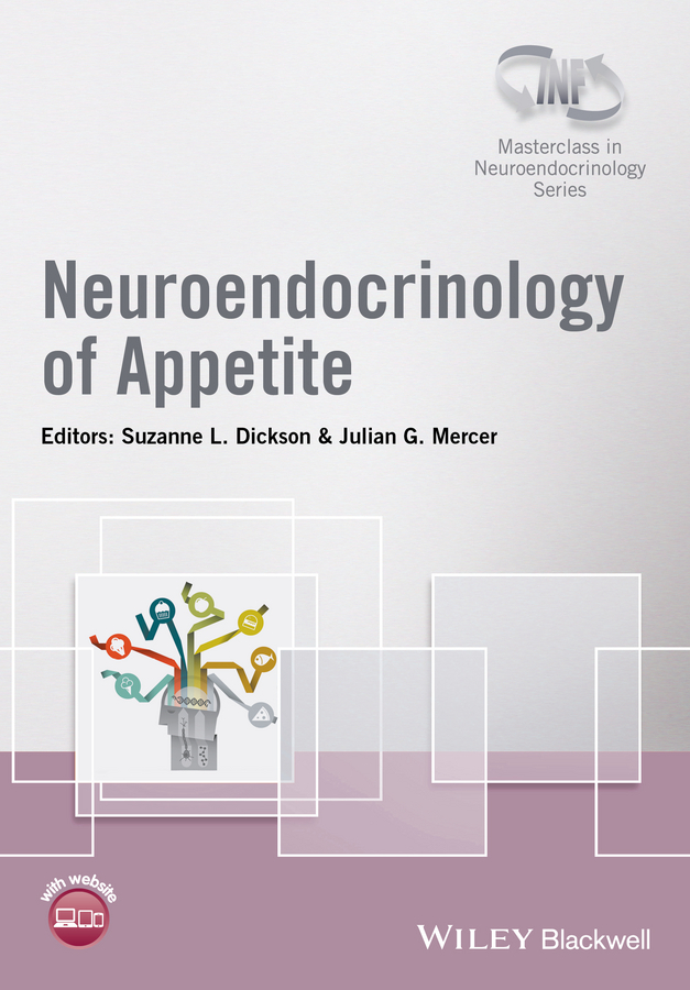 Dickson, Suzanne L. - Neuroendocrinology of Appetite, ebook