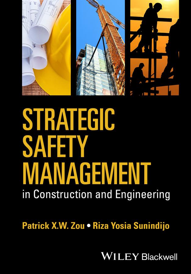Sunindijo, Riza Yosia - Strategic Safety Management in Construction and Engineering, e-kirja