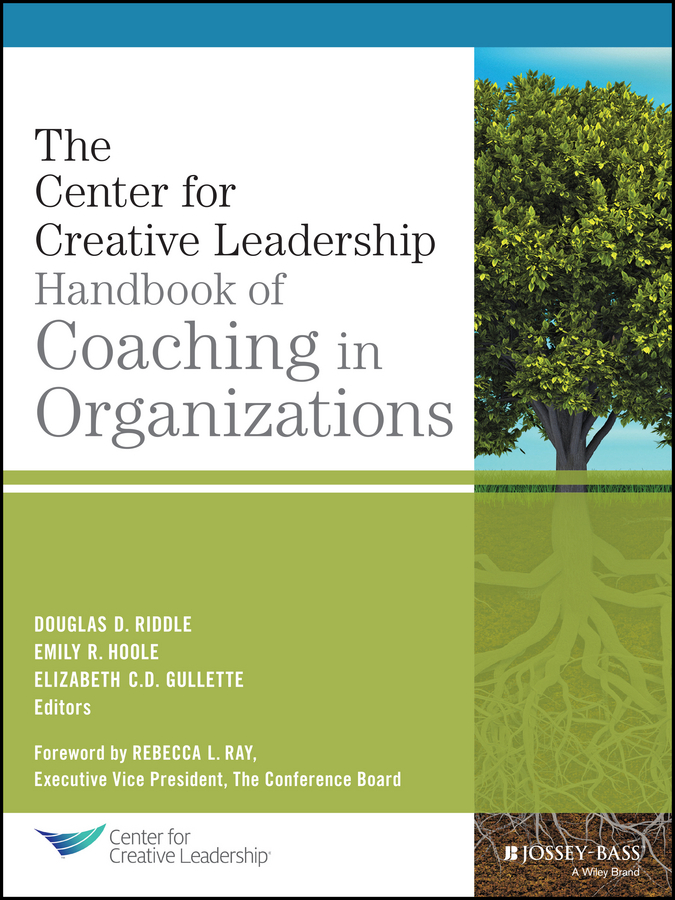 Gullette, Elizabeth C.D. - The CCL Handbook of Coaching in Organizations, ebook