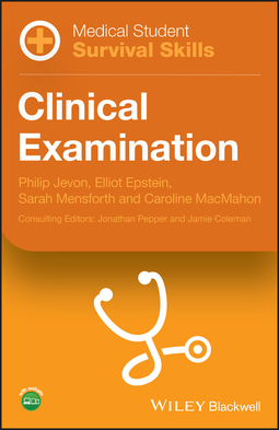 Epstein, Elliot - Medical Student Survival Skills: Clinical Examination, ebook