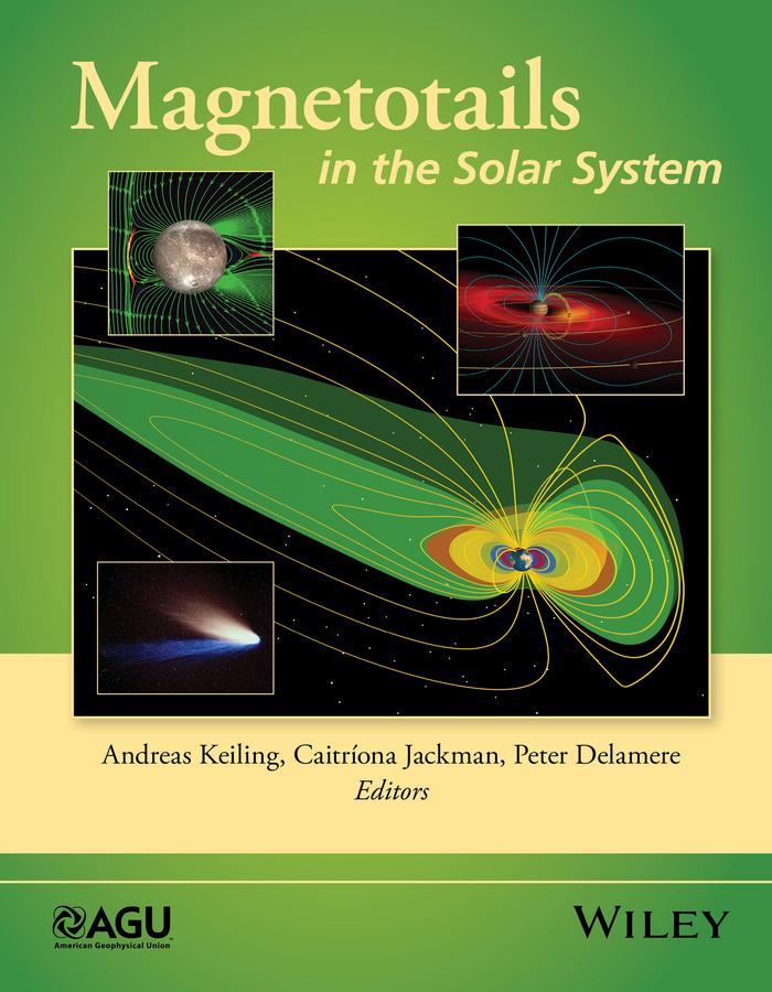 Delamere, Peter - Magnetotails in the Solar System, ebook