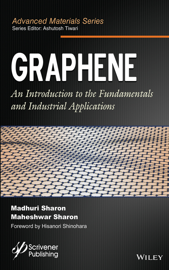 Sharon, Madhuri - Graphene: An Introduction to the Fundamentals and Industrial Applications, ebook