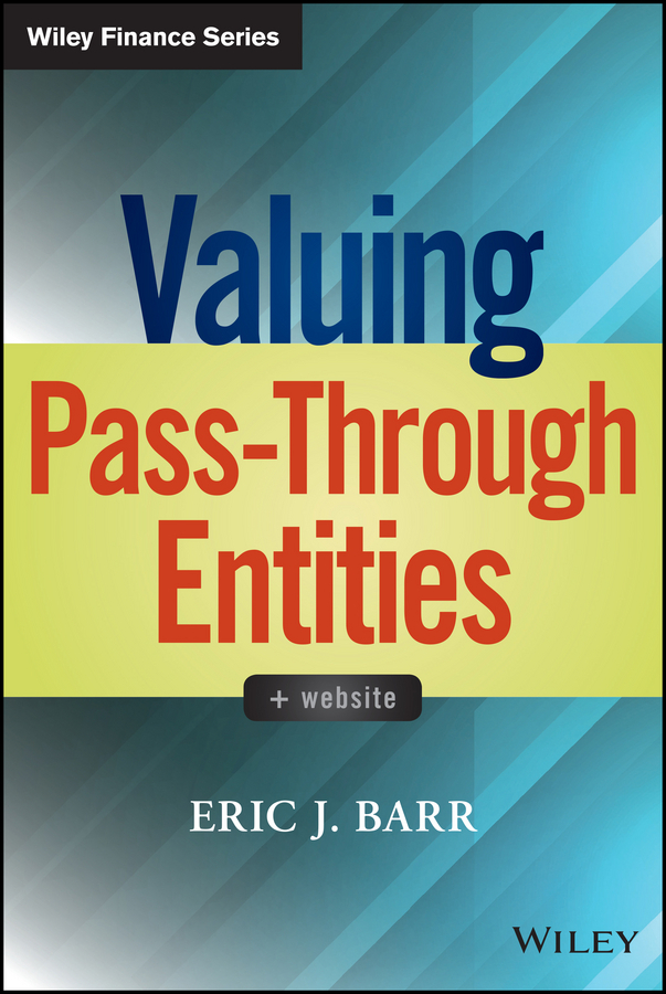 Barr, Eric J. - Valuing Pass-Through Entities, ebook