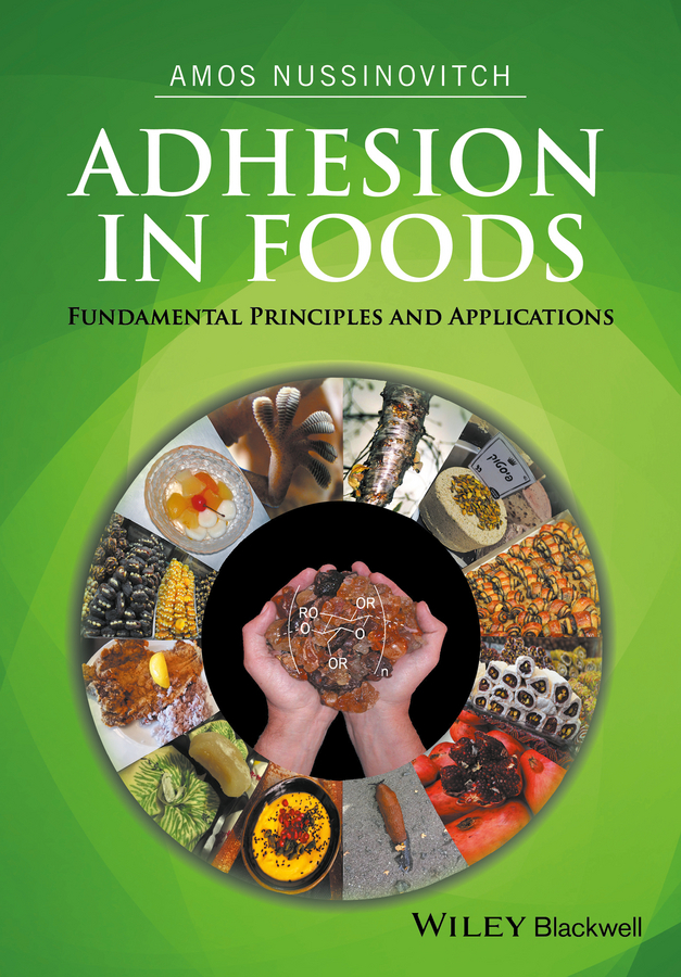 Nussinovitch, Amos - Adhesion in Foods: Fundamental Principles and Applications, ebook