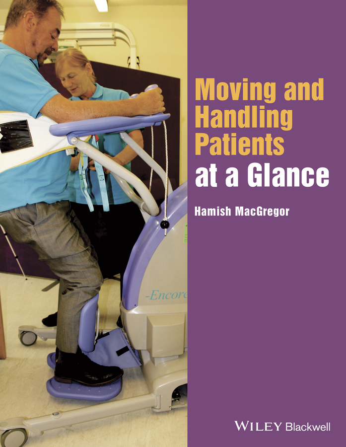 MacGregor, Hamish - Moving and Handling Patients at a Glance, ebook