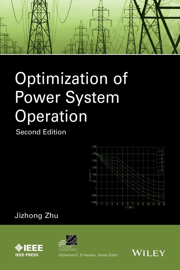 Zhu, Jizhong - Optimization of Power System Operation, ebook