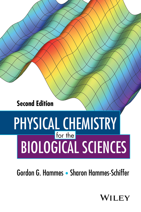 Hammes, Gordon G. - Physical Chemistry for the Biological Sciences, ebook