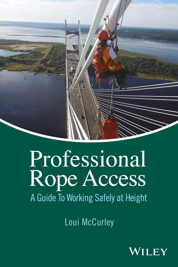 McCurley, Loui - Professional Rope Access: A Guide To Working Safely at Height, ebook