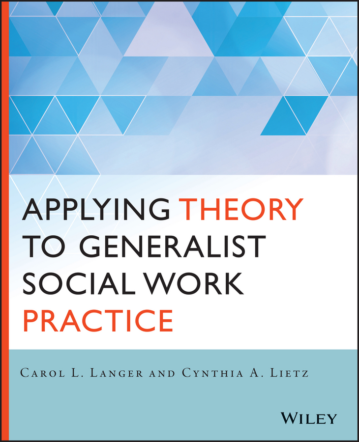 Langer, Carol L. - Applying Theory to Generalist Social Work Practice, ebook