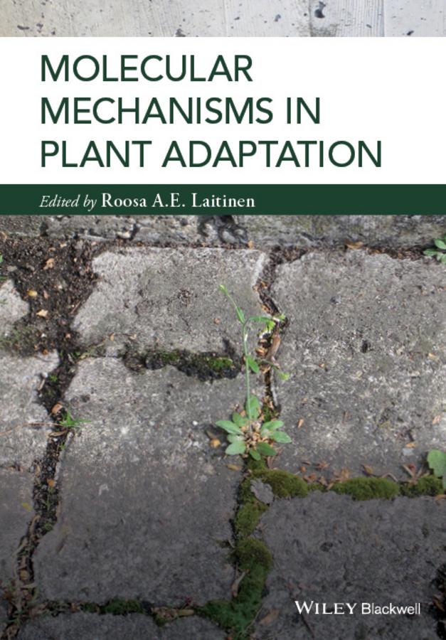 Laitinen, Roosa - Molecular Mechanisms in Plant Adaptation, ebook