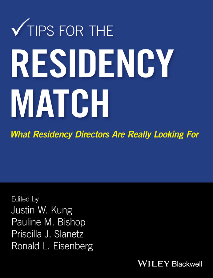 Bishop, Pauline M. - Tips for the Residency Match: What Residency Directors Are Really Looking For, ebook
