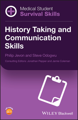 Jevon, Philip - Medical Student Survival Skills: History Taking and Communication Skills, ebook