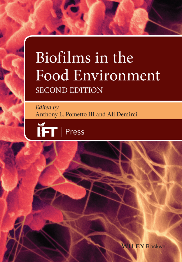 Demirci, Ali - Biofilms in the Food Environment, e-bok