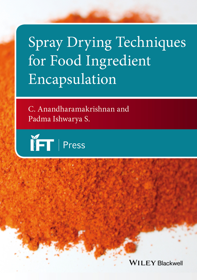 Anandharamakrishnan, C. - Spray Drying Techniques for Food Ingredient Encapsulation, ebook