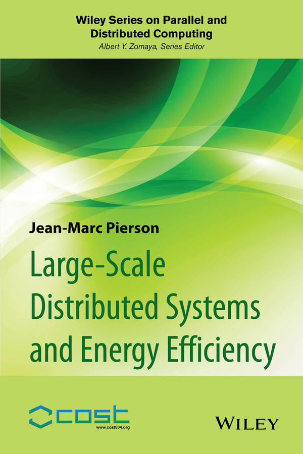 Pierson, Jean-Marc - Large-scale Distributed Systems and Energy Efficiency: A Holistic View, ebook