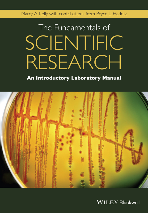 Haddix, Pryce L. - The Fundamentals of Scientific Research: An Introductory Laboratory Manual, ebook