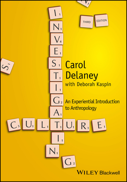 Delaney, Carol - Investigating Culture: An Experiential Introduction to Anthropology, ebook