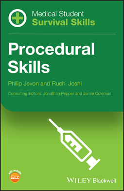 Jevon, Philip - Medical Student Survival Skills: Procedural Skills, ebook