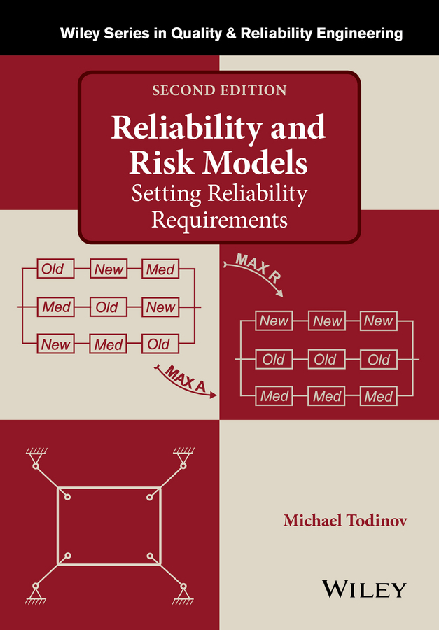 Todinov, Michael - Reliability and Risk Models: Setting Reliability Requirements, ebook