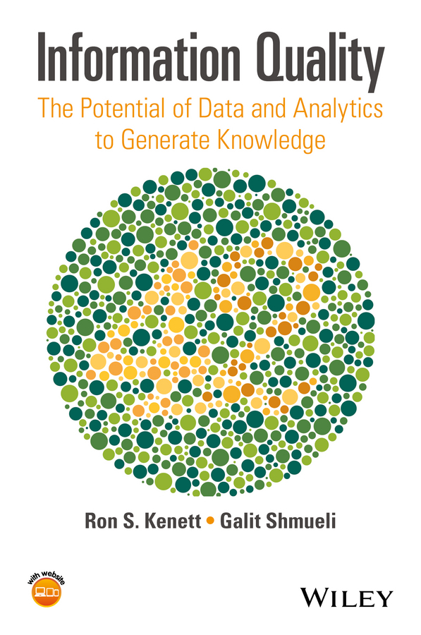 Kenett, Ron - Information Quality: The Potential of Data and Analytics to Generate Knowledge, ebook