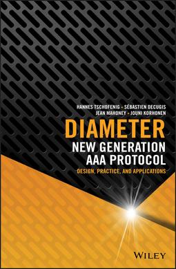 Decugis, Sébastien - Diameter: New Generation AAA Protocol - Design, Practice, and Applications, e-bok