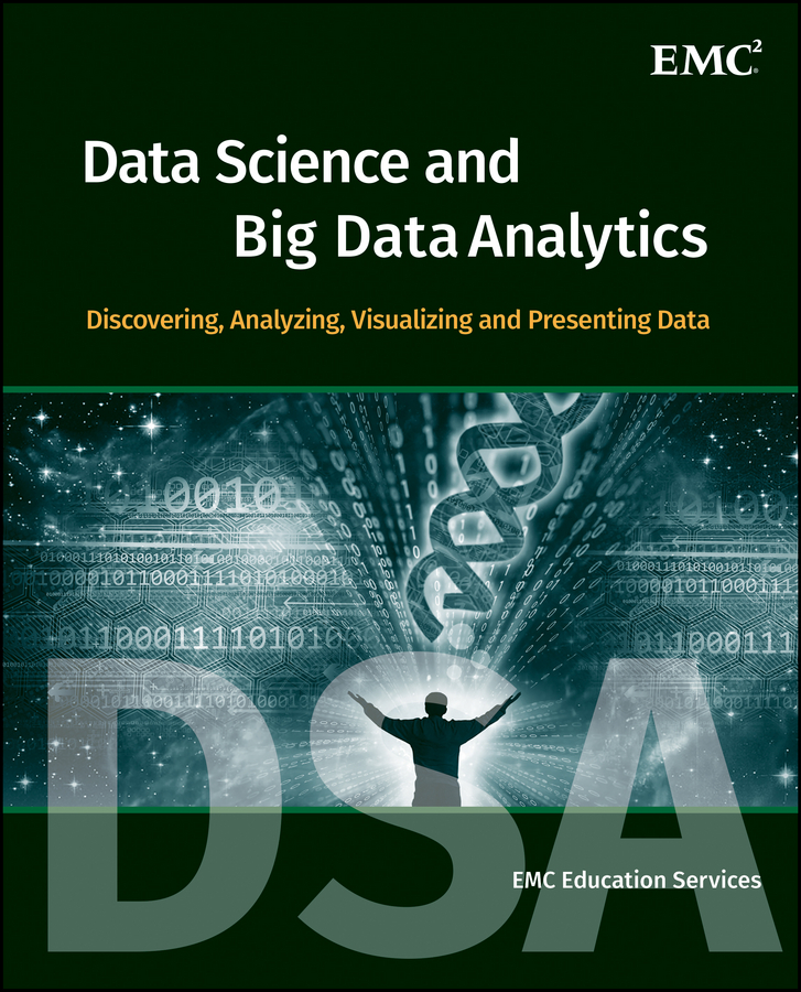 - Data Science and Big Data Analytics: Discovering, Analyzing, Visualizing and Presenting Data, ebook
