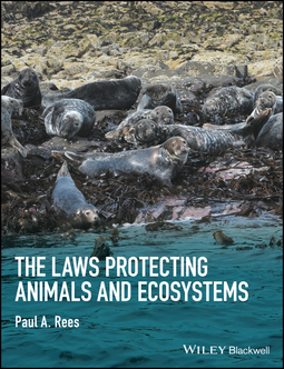 Rees, Paul A. - The Laws Protecting Animals and Ecosystems, e-bok