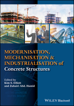 Elliott, Kim S. - Modernisation, Mechanisation and Industrialisation of Concrete Structures, ebook