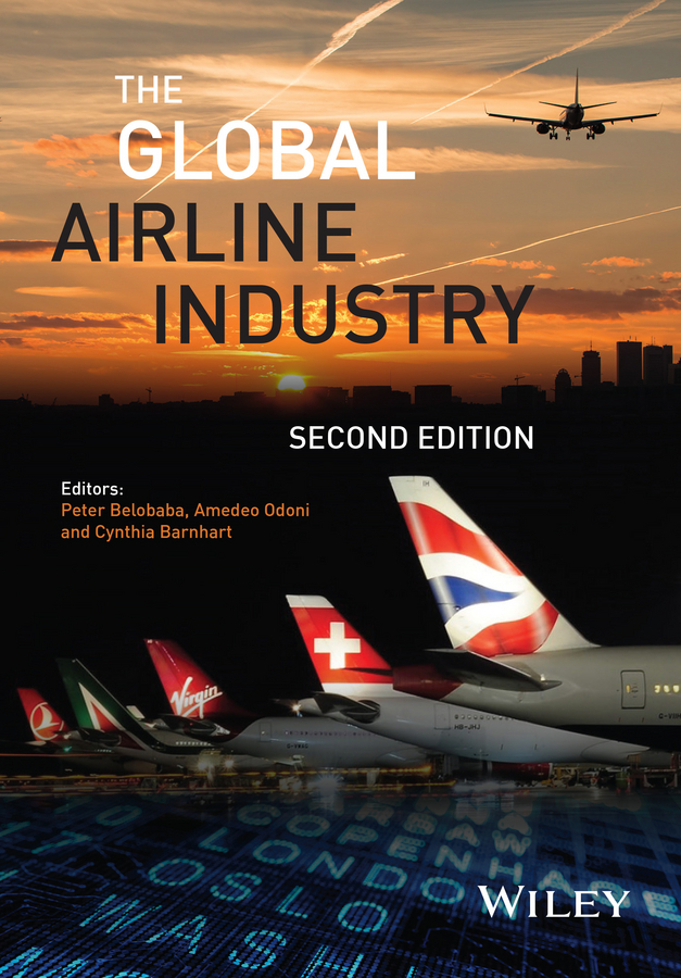 Barnhart, Cynthia - The Global Airline Industry, e-bok