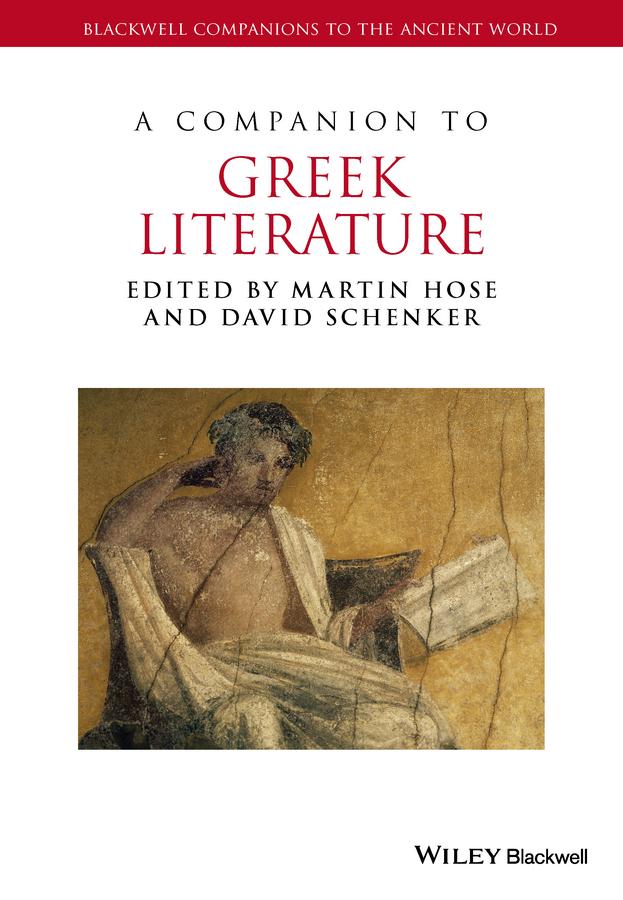 Hose, Martin - A Companion to Greek Literature, ebook