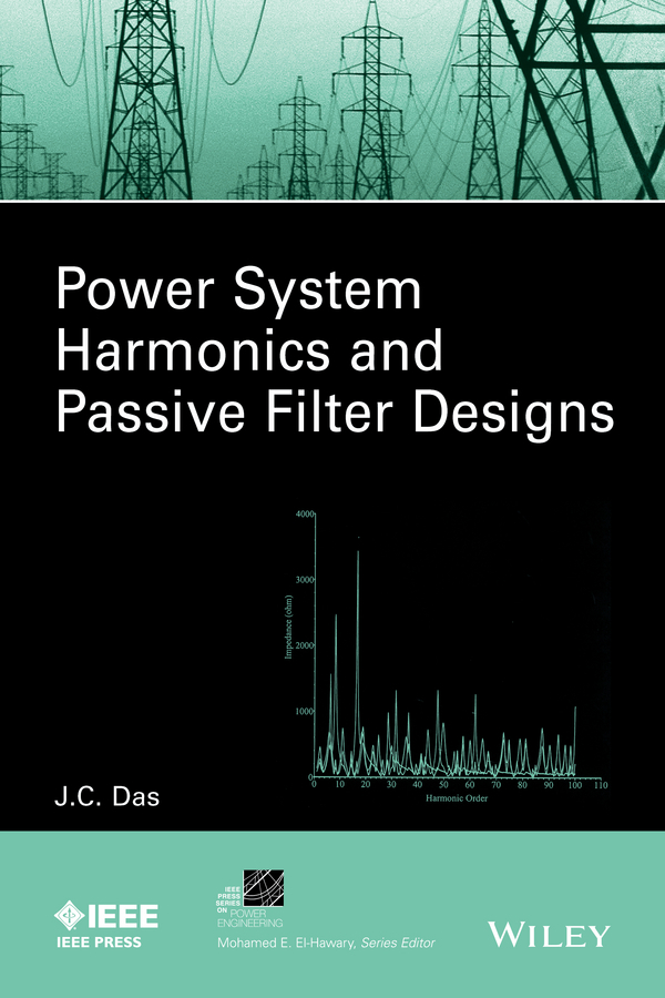 Das, J. C. - Power System Harmonics and Passive Filter Designs, ebook