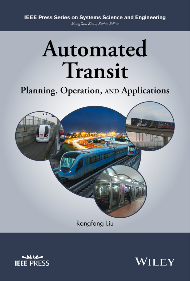 Liu, Rongfang - Automated Transit: Planning, Operation, and Applications, ebook