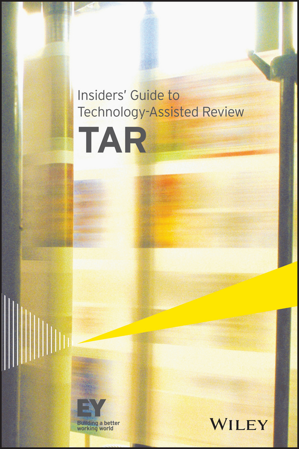 - Insiders' Guide to Technology-Assisted Review (TAR), ebook