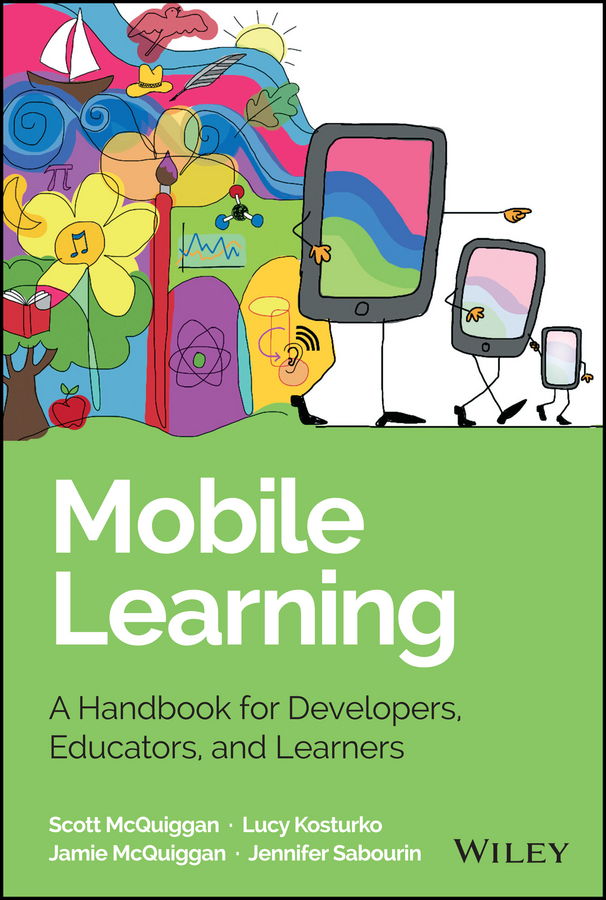 Kosturko, Lucy - Mobile Learning: A Handbook for Developers, Educators, and Learners, ebook
