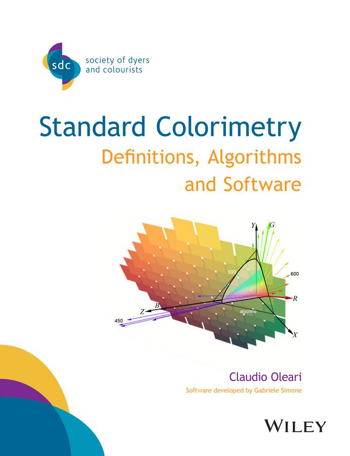 Oleari, Claudio - Standard Colorimetry: Definitions, Algorithms and Software, ebook