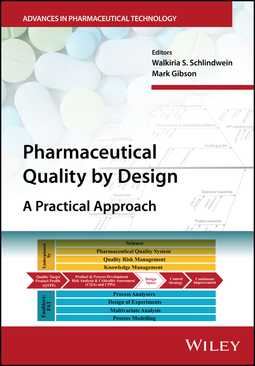 Gibson, Mark - Pharmaceutical Quality by Design: A Practical Approach, ebook