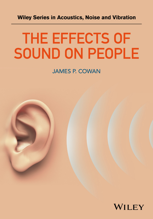 Cowan, James P. - The Effects of Sound on People, ebook