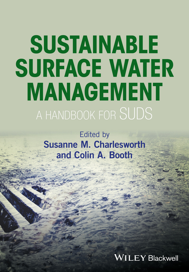 Booth, Colin A. - Sustainable Surface Water Management: a handbook for SUDS, ebook