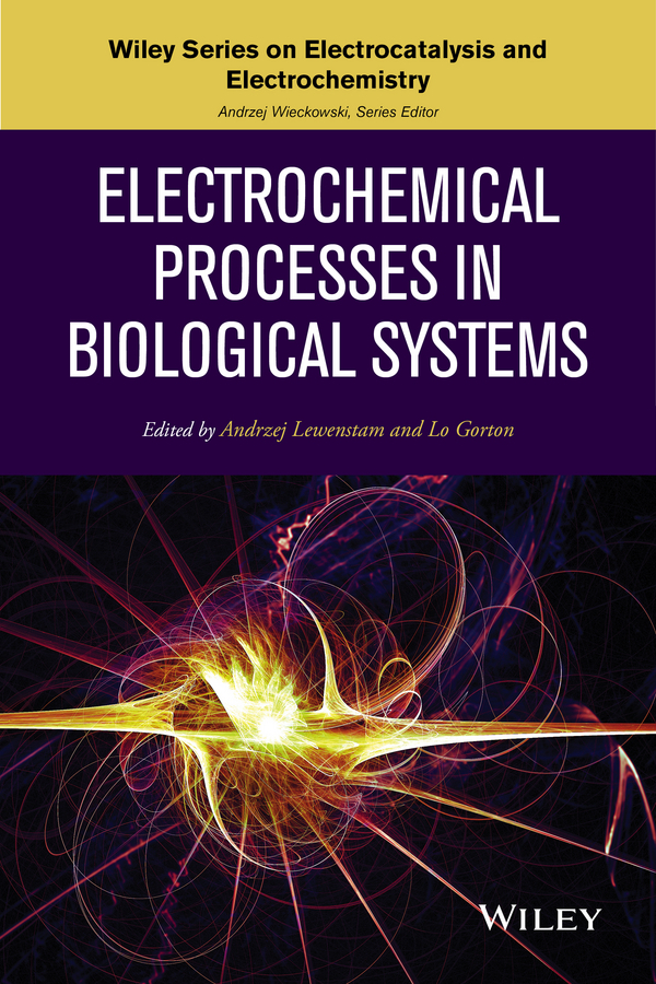 Gorton, Lo - Electrochemical Processes in Biological Systems, e-bok
