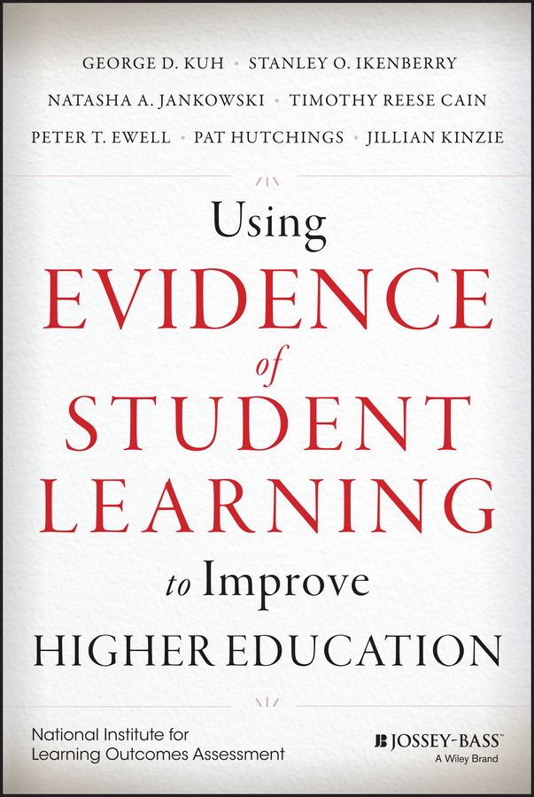 Cain, Timothy Reese - Using Evidence of Student Learning to Improve Higher Education, e-bok
