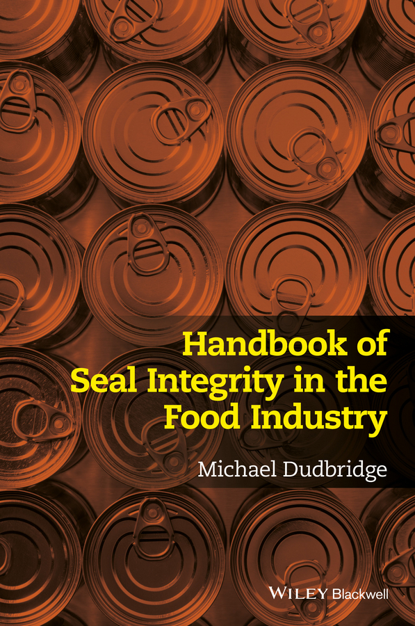 Dudbridge, Michael - Handbook of Seal Integrity in the Food Industry, ebook