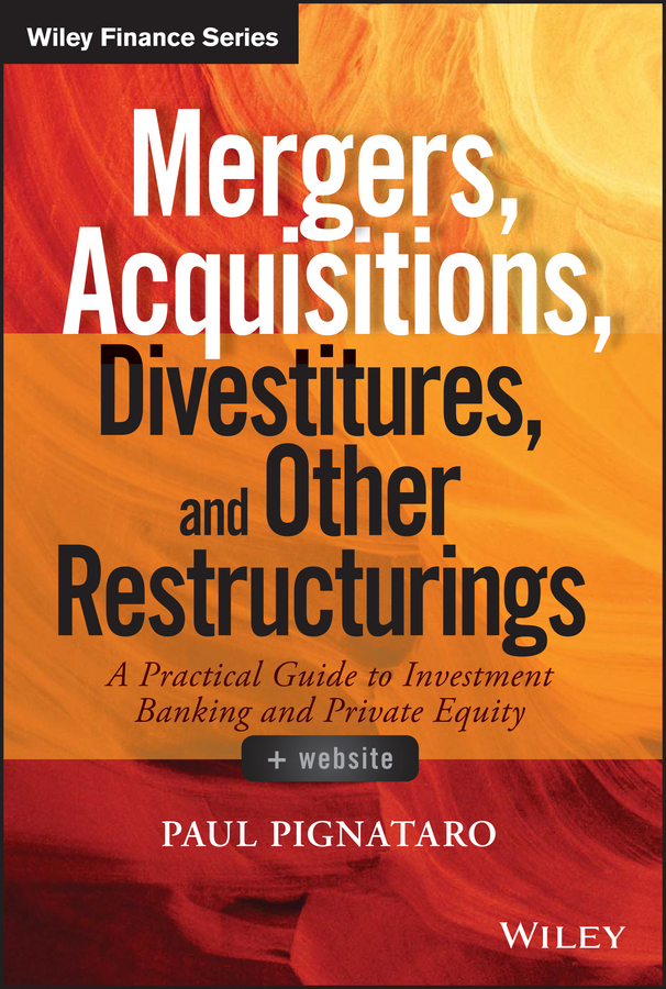 Pignataro, Paul - Mergers, Acquisitions, Divestitures, and Other Restructurings, ebook