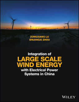 Lu, Zongxiang - Integration of Large Scale Wind Energy with Electrical Power Systems in China, ebook