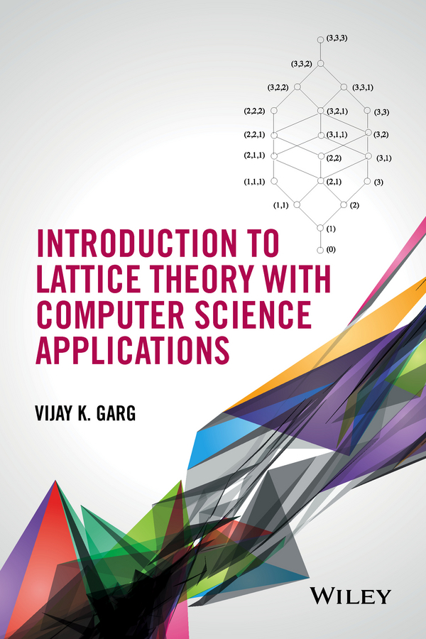 Garg, Vijay K. - Introduction to Lattice Theory with Computer Science Applications, ebook