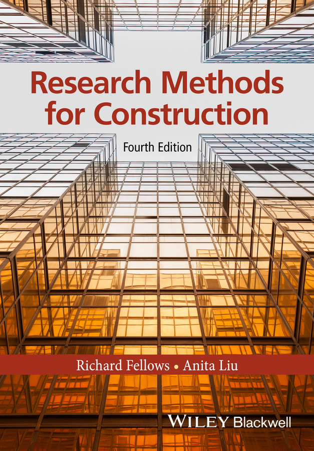 Fellows, Richard F. - Research Methods for Construction, ebook