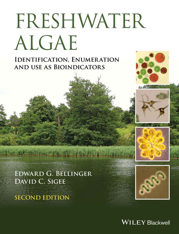 Bellinger, Edward G. - Freshwater Algae: Identification, Enumeration and Use as Bioindicators, e-bok