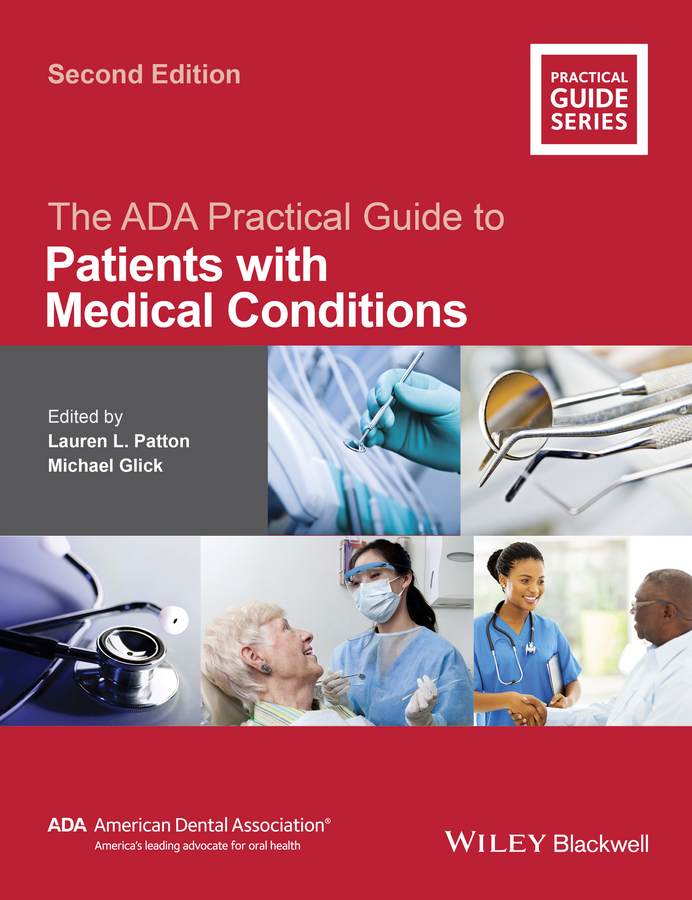 Patton, Lauren L. - The ADA Practical Guide to Patients with Medical Conditions, ebook